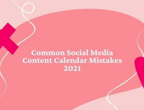 5 Common Yet Crucial Social Media Content Calendar Mistakes Marketers Should Absolutely Avoid