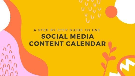 Guide to Social Media Content Calendar